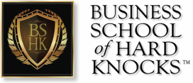 Biz School of Hard Knocks